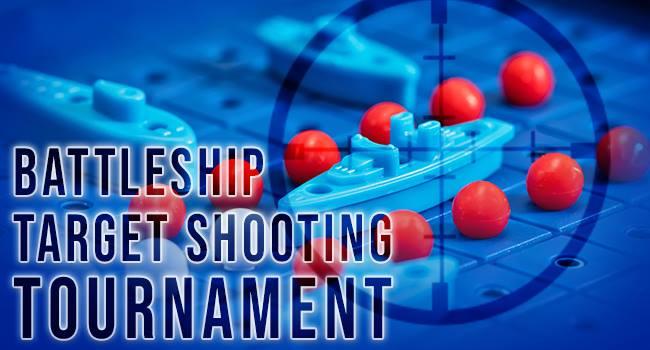 Battleship Target Shooting Tournament