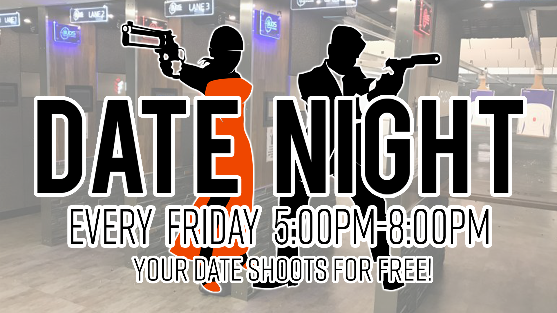 Date Night at Buds Gun Shop & Range